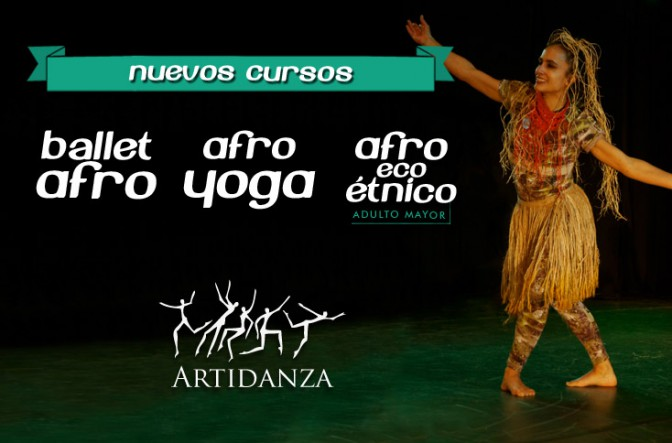 bailes afro nuevos curso artidanza - ballet afro - afro yoga - afro eco etnico